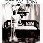 Got Fashion?