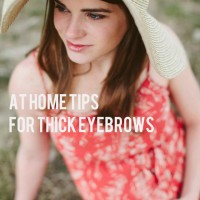 At Home Tips for Thick Eyebrows